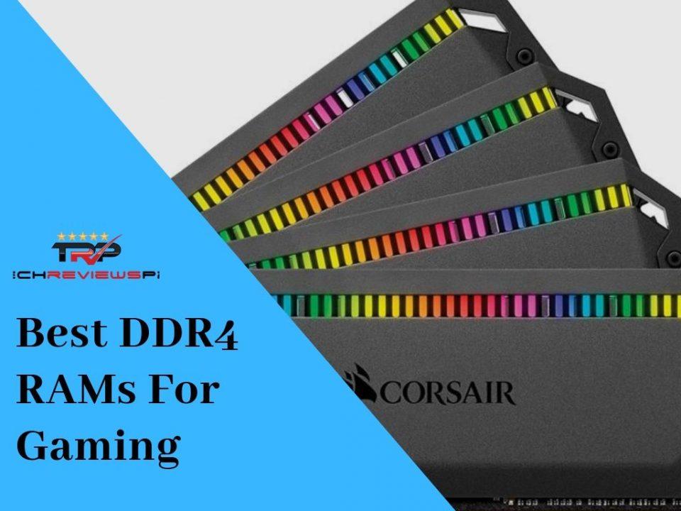 Best DDR4 RAMs