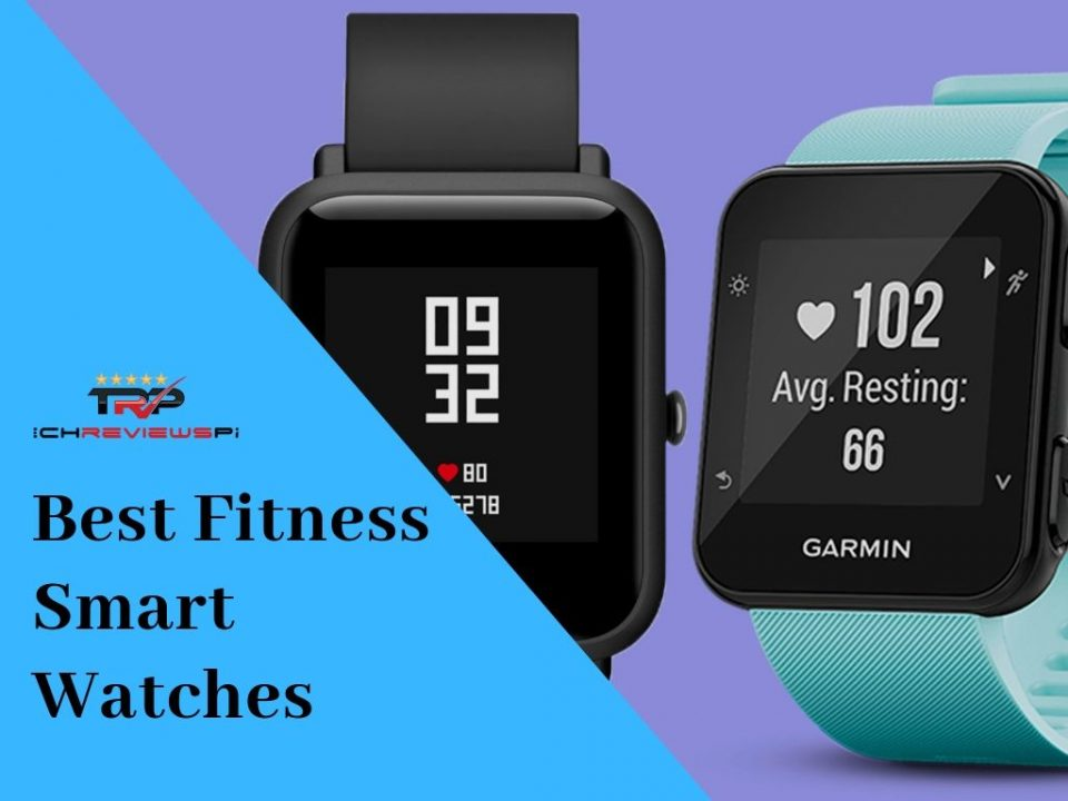 Best Fitness Smart Watches