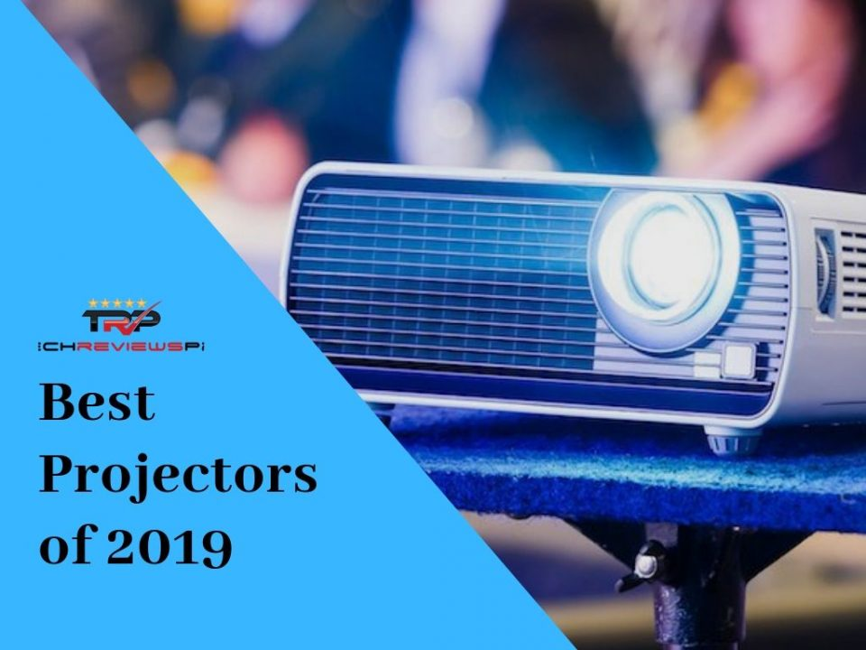 Best projector of 2019